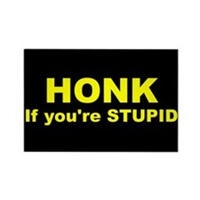 001 Honk if Youre Stupid Rectangle Sticker.png Mag