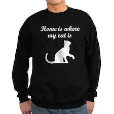 Home Is Where My Cat Is Sweatshirt