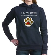 I Love Cats People Annoy Me Women's Hooded Sweatsh