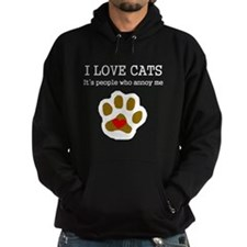 I Love Cats People Annoy Me Hoodie