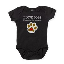 I Love Dogs People Annoy Me Baby Bodysuit