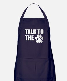 Talk To The Paw Apron (dark)