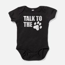 Talk To The Paw Baby Bodysuit