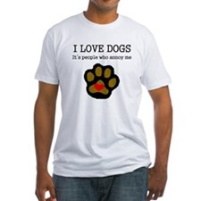 I Love Dogs People Annoy Me T-Shirt