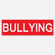 stop bullying Bumper Bumper Bumper Sticker
