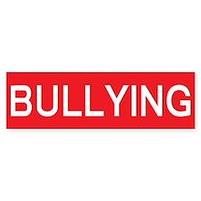 stop bullying Bumper Bumper Sticker