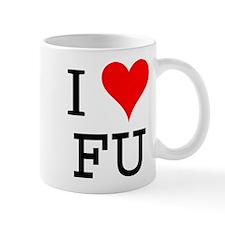 I Love FU Mug