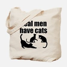 Real Men Have Cats Tote Bag