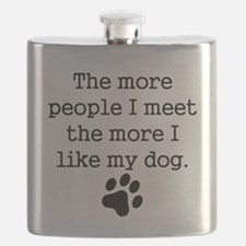 The More I Like My Dog Flask