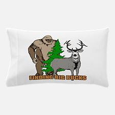 Finding big bucks Pillow Case