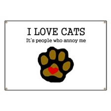 I Love Cats People Annoy Me Banner