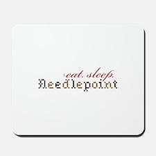 Eat,Sleep,Needlepoint Mousepad