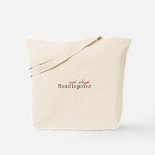 Eat,Sleep,Needlepoint Tote Bag