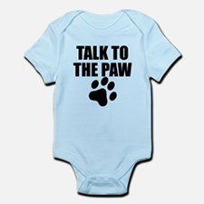 Talk To The Paw Body Suit