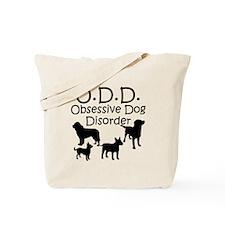 Obsessive Dog Disorder Tote Bag