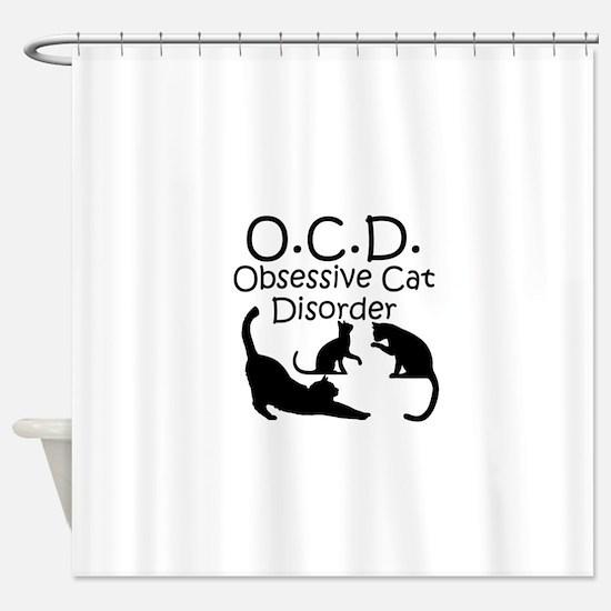 Obsessive Cat Disorder Shower Curtain