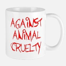 Against Animal Cruelty Mug