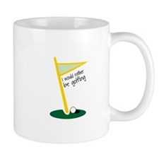 I Would Rather Be Golfing Mugs