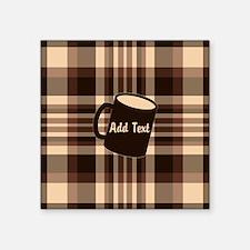 "Coffee Lovers Plaid light Square Sticker 3"" x 3"""