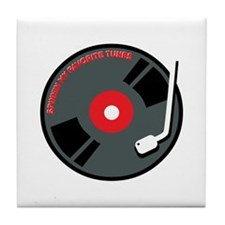 Spining My Favourite Tunes Tile Coaster