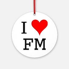 I Love FM Ornament (Round)