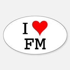 I Love FM Oval Decal