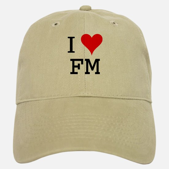 I Love FM Baseball Baseball Cap