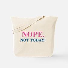 Nope, Funny Humor Tote Bag