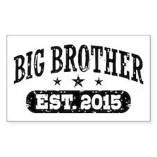 Big Brother Est. 2015 Bumper Stickers