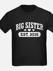 Big Sister Est.2015 T