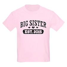 Big Sister Est.2015 T-Shirt
