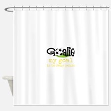 My Goal Is To Deny Yours Shower Curtain