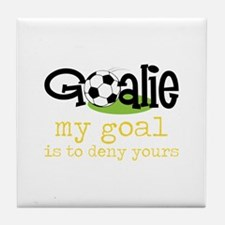 My Goal Is To Deny Yours Tile Coaster