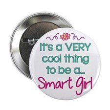"Cool to be a Smart Girl 2.25"" Button (10 pack)"