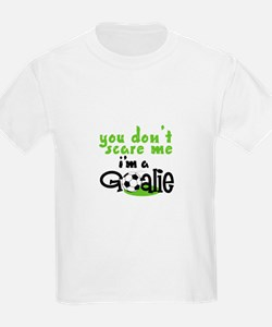 Im A Goalie T-Shirt