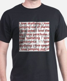 I love skydiving T-Shirt