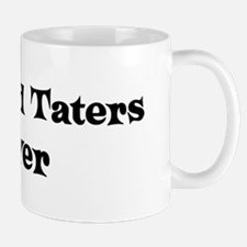 Meat And Taters lover Mug