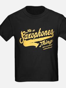 Its A Saxophones Thing T-Shirt