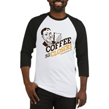 COFFEE IS FOR CLOSERS Baseball Jersey