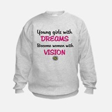 Girls with dreams, become women with vision! Sweat