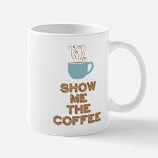 Show me the Coffee Mugs