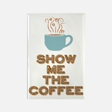 Show me the Coffee Magnets