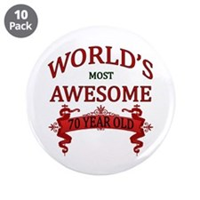 "World's Most Awesome 70 Year 3.5"" Button (10 pack)"
