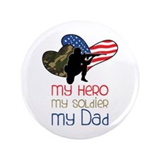 """My Dad 3.5"""" Button"""