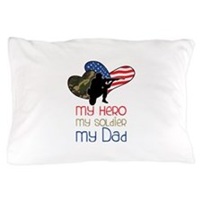 My Dad Pillow Case