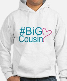 Big Cousin - Hashtag Hoodie