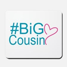 Big Cousin - Hashtag Mousepad