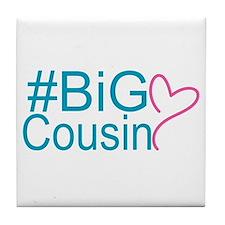 Big Cousin - Hashtag Tile Coaster