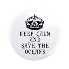 "Keep Calm and Save The Oceans 3.5"" Button"
