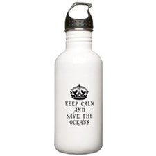 Keep Calm and Save The Water Bottle